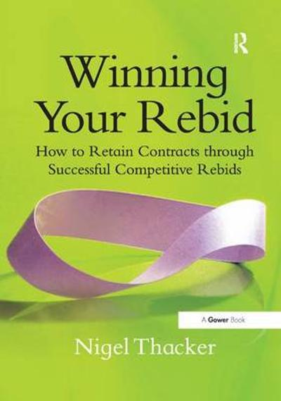 Winning Your Rebid - Nigel Thacker