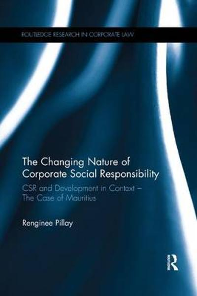 The Changing Nature of Corporate Social Responsibility - Renginee Pillay