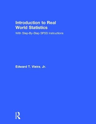 Introduction to Real World Statistics - Edward Vieira
