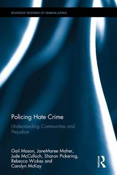 Policing Hate Crime - Gail Mason