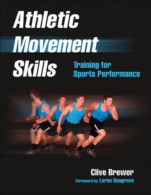 Athletic Movement Skills - Clive Brewer