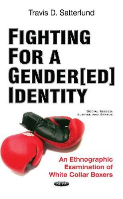 Fighting for a Gender[ed] Identity - Travis D Satterlund