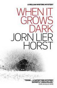 When It Grows Dark - Jorn Lier Horst