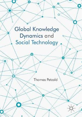 Global Knowledge Dynamics and Social Technology - Thomas Petzold