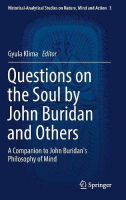 Questions on the Soul by John Buridan and Others - Gyula Klima