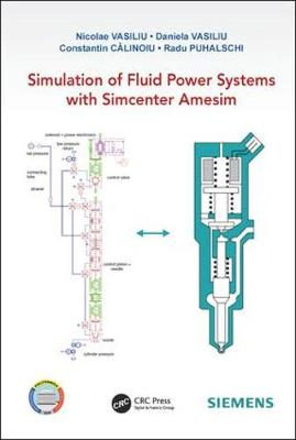 Simulation of Fluid Power Systems with Simcenter Amesim - Nicolae Vasiliu