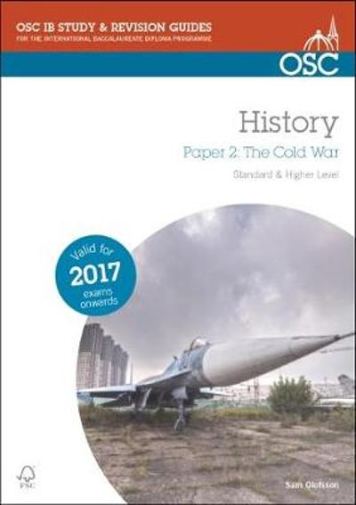 IBDP History Paper 2: The Cold War - Sam Olofsson
