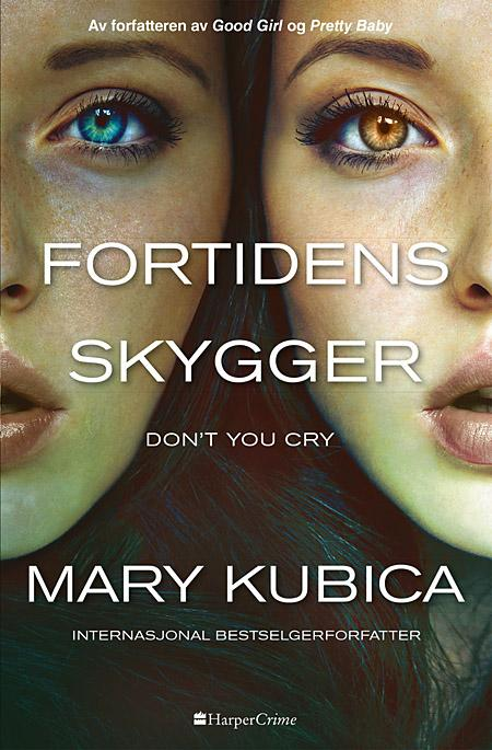 Fortidens skygger - Mary Kubica