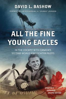 All the Fine Young Eagles - David L. Bashow