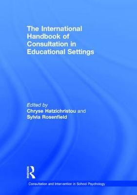 The International Handbook of Consultation in Educational Settings - Chryse Hatzichristou