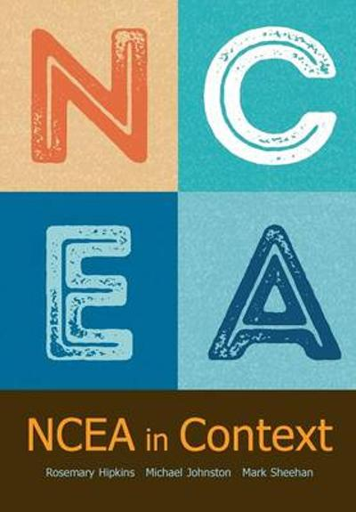 Ncea in Context - Rosemary Hipkins