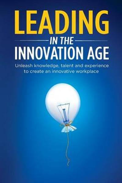 Leading in the Innovation Age - Irena Yashin-Shaw