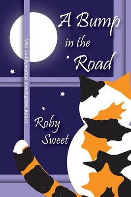 A Bump in the Road - Roby Sweet
