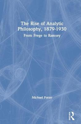 Early Analytic Philosophy - Michael Potter