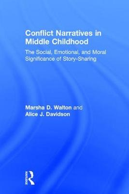 Conflict Narratives in Middle Childhood - Marsha D. Walton