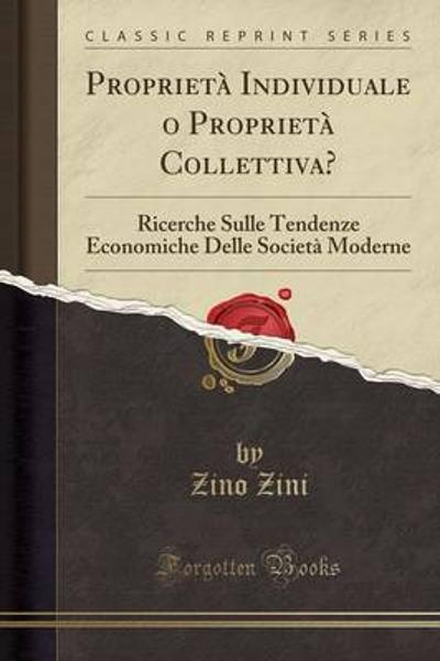 Proprieta Individuale O Proprieta Collettiva? - Zino Zini