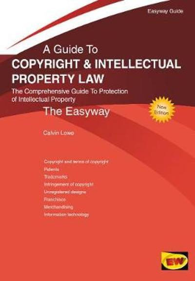 Copyright And Intellectual Property Law - Calvin Lowe