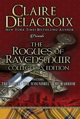 The Rogues of Ravensmuir Collectors' Edition - Claire Delacroix
