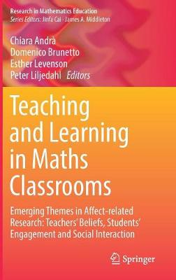 Teaching and Learning in Maths Classrooms - Peter Liljedahl