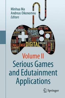 Serious Games and Edutainment Applications - Minhua Ma