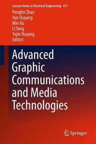 Advanced Graphic Communications and Media Technologies - Pengfei Zhao