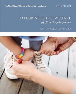 Exploring Child Welfare - Cynthia Crosson-Tower