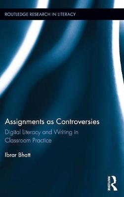 Assignments as Controversies - Ibrar Bhatt