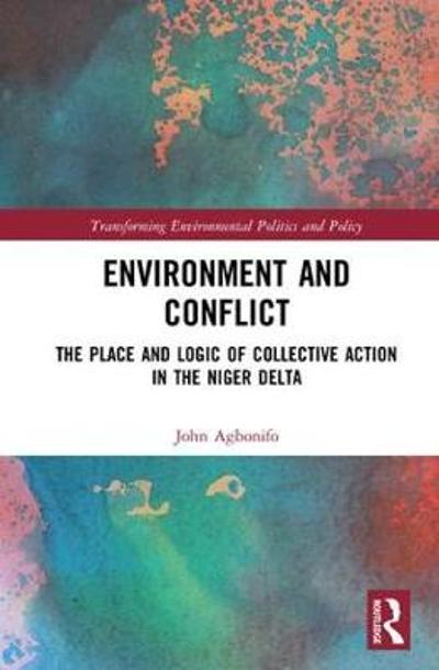 Environment and Conflict - John Agbonifo
