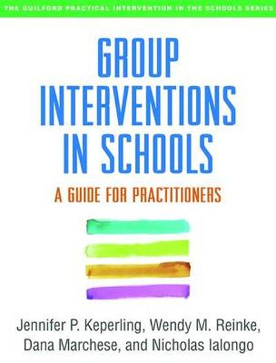 Group Interventions in Schools - Jennifer P. Keperling