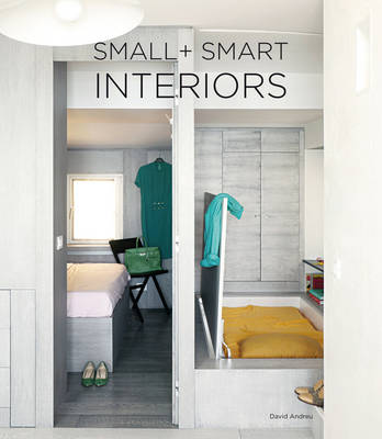 Small & Smart Interiors - David Andreu