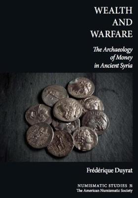 Wealth and Warfare - Frederique Duyrat