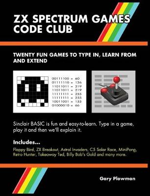 ZX Spectrum Games Code Club - Gary Plowman