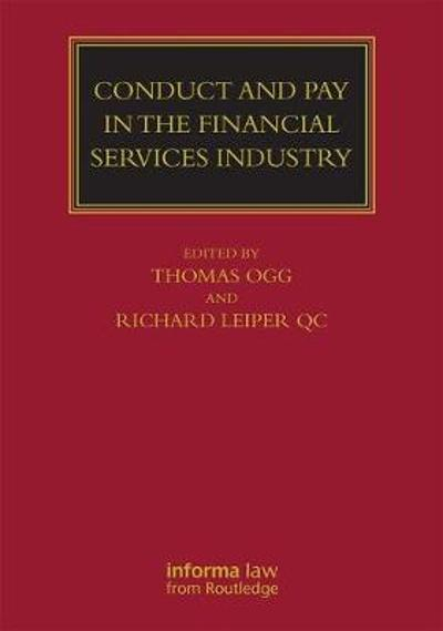 Conduct and Pay in the Financial Services Industry - Thomas Ogg