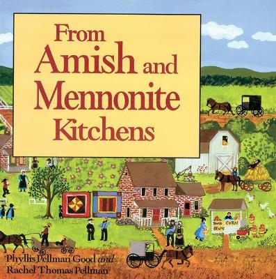From Amish and Mennonite Kitchens - Phyllis Pellman Good