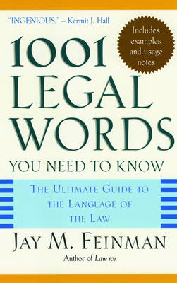 1001 Legal Words You Need to Know - Jay M. Feinman