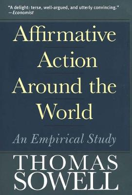 Affirmative Action Around the World - Thomas Sowell