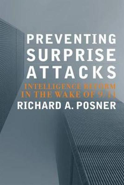 Preventing Surprise Attacks - Richard A. Posner