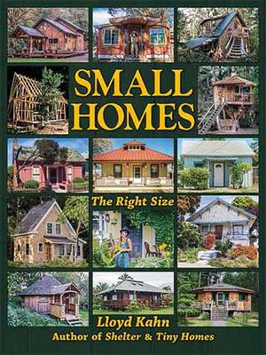 Small Homes - Lloyd Kahn