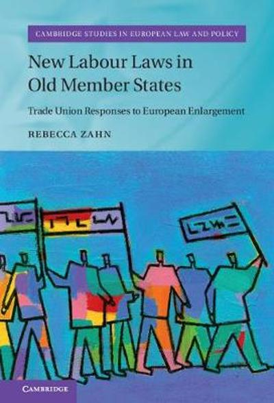 New Labour Laws in Old Member States - Rebecca Zahn