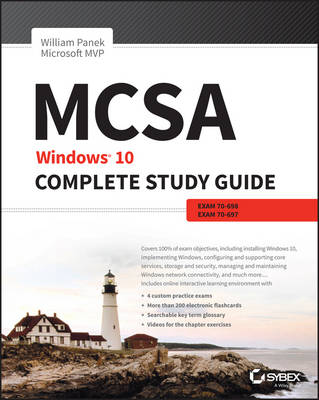 MCSA: Windows 10 Complete Study Guide - William Panek