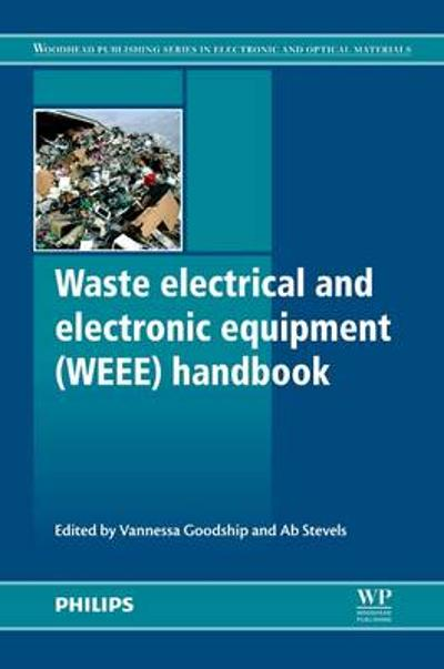 Waste Electrical and Electronic Equipment (WEEE) Handbook - Vannessa Goodship
