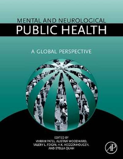 Mental and Neurological Public Health - Vikram Patel