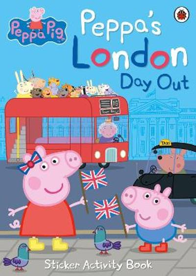 Peppa's London Day Out Sticker Activity Book - Peppa Pig