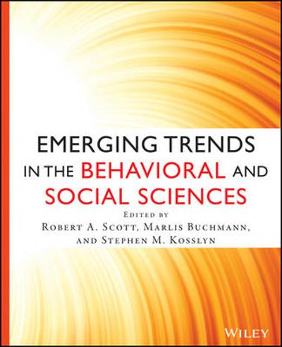 Emerging Trends in the Social and Behavioral Sciences - Robert A. Scott