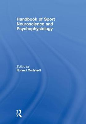Handbook of Sport Neuroscience and Psychophysiology -