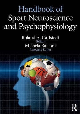 Handbook of Sport Neuroscience and Psychophysiology - Roland Carlstedt