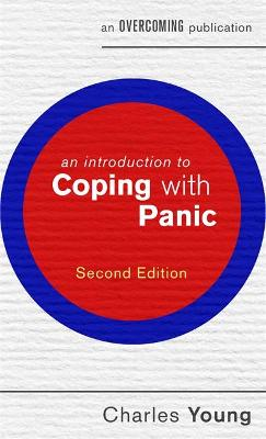 An Introduction to Coping with Panic, 2nd edition - Charles Young