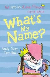 What's My Name? - Wendy Finney Tony Ross