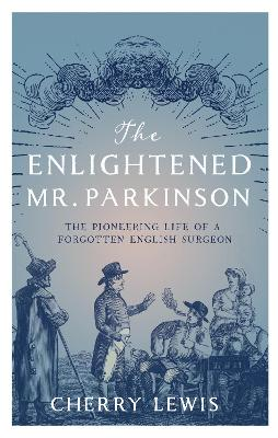 The Enlightened Mr. Parkinson - Cherry Lewis