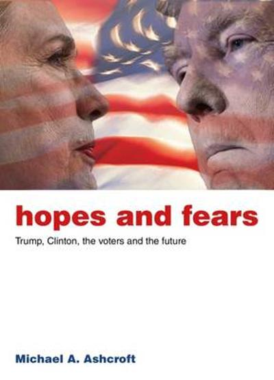 Hopes and Fears - Michael Ashcroft